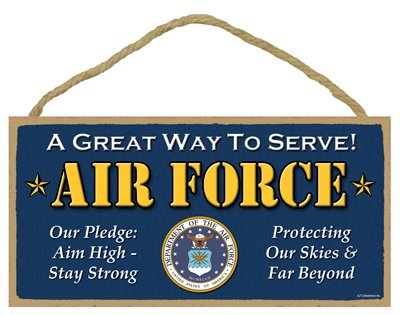 SJT ENTERPRISES, INC. U.S. Air Force - A Great Way to Serve - Our Pledge aim high Stay Strong - Protecting Our Skies and far Beyond Primitive 5
