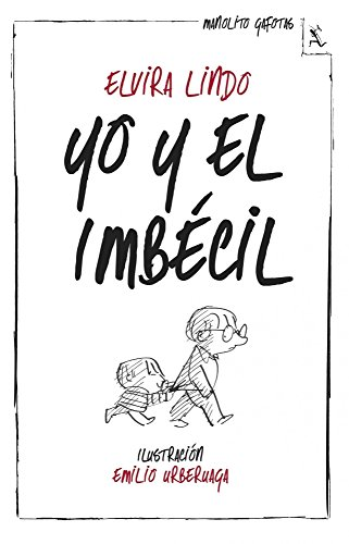 Amazon.com: Yo y el Imbécil (Spanish Edition) eBook: Elvira Lindo ...