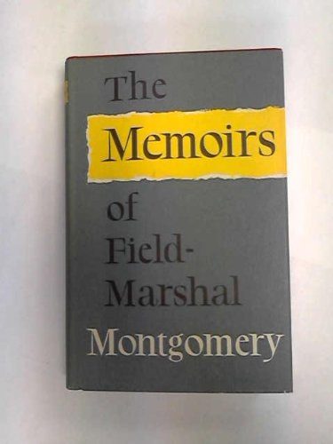 the-memoirs-of-field-marshall-montgomery