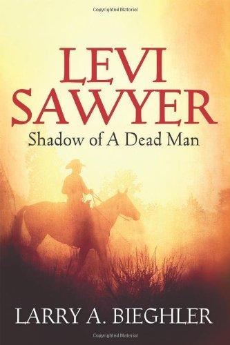 Download Levi Sawyer: Shadow of a Dead Man ebook