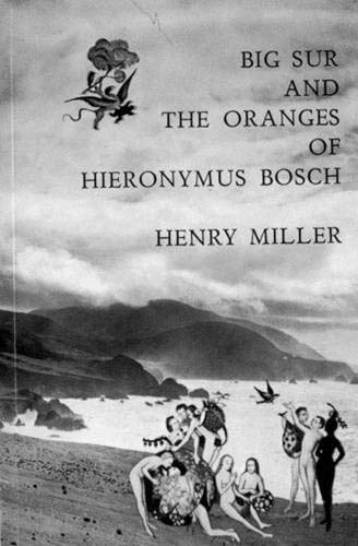 Big Sur and the Oranges of Hieronymus - Collection Big Sur