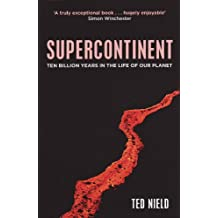 Supercontinent: 10 Billion Years In The Life Of Our Planet