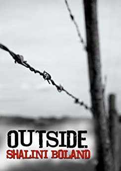 OUTSIDE - a post-apocalyptic novel (Outside Series Book 1) by [Boland, Shalini]