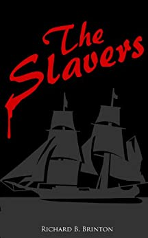 The Slavers by [Brinton, Richard B.]