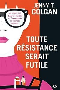 vignette de 'Toute résistance serait futile (Jenny Colgan)'