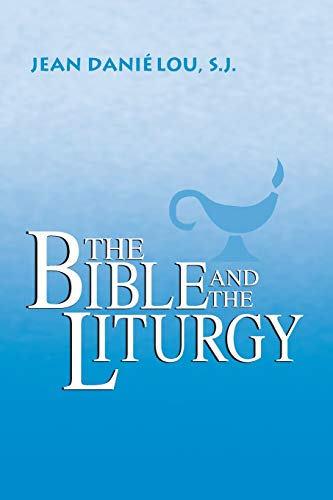 Bible and the Liturgy