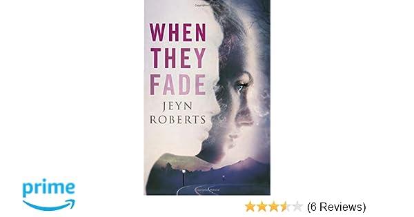 Amazon com: When They Fade (9780385754132): Jeyn Roberts: Books