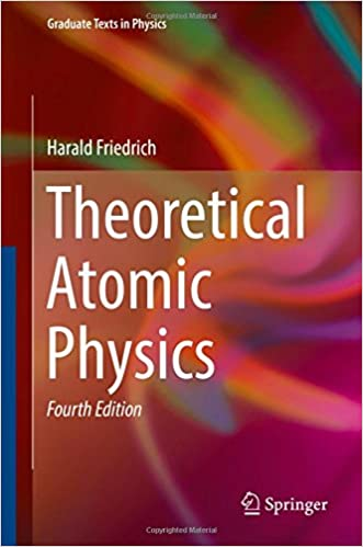 Theoretical Atomic Physics (Graduate Texts in Physics)