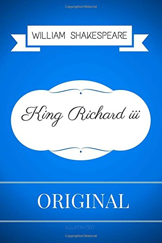 Download King Richard III: By William Shakespeare - Illustrated PDF