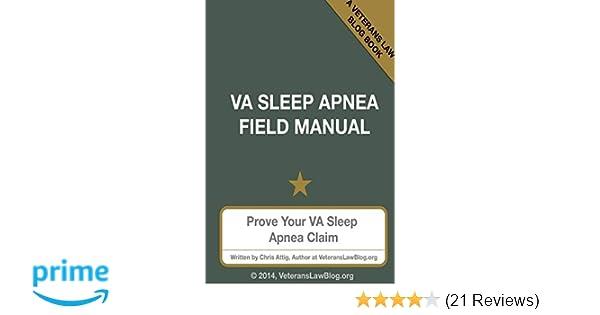 VA Sleep Apnea Field Manual: Chris Attig: 9780991659494