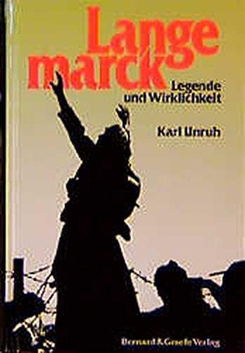 Langemarck - Legende und Wirklichkeit