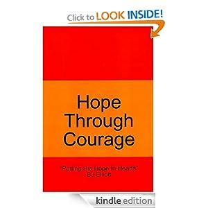 Hope Through Courage Brian BJ Elliott