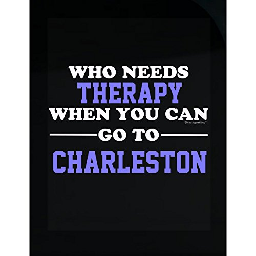 Who Needs Therapy When You Can Go To Charleston - - Shops Charleston Gift