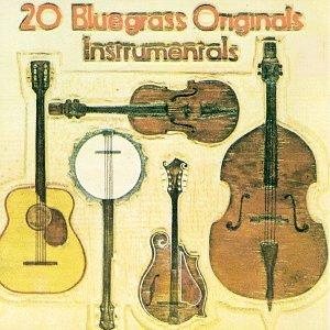(20 Bluegrass Originals: Instrumentals)