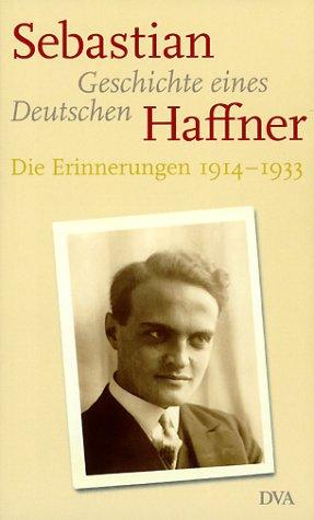 Geschichte eines Deutschen: Die Erinnerungen 1914-1933 Gebundenes Buch – 2003 Sebastian Haffner dva 3421054096 Language readers