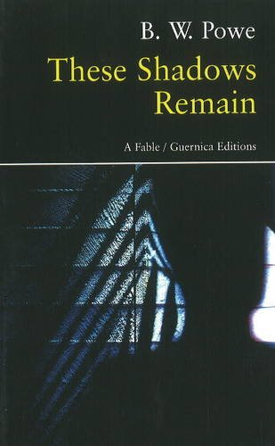 Read Online These Shadows Remain: A Fable (Prose Series) pdf