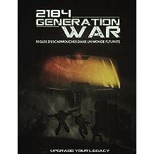 2184 Generation War (French Edition)
