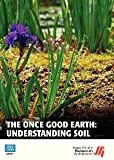 Films for the Humanities & Sciences - 36191D - ONCE GOOD EARTH UNDERSTA SOIL (Each)