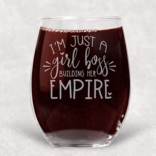 (I'm Just a Girl Boss, Building My Empire Stemless Wine Glass Funny Gift for Best Friend - Extra Large 21 oz)