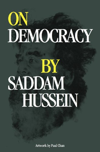 On Democracy by Saddam Hussein by [Hussein, Saddam]