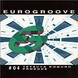 EUROGROOVE #04
