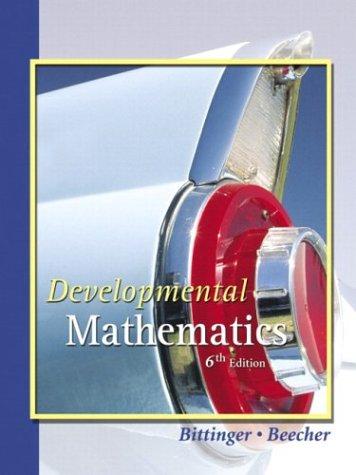 Developmental Mathematics (6th Edition)