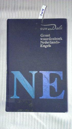 Groot woordenboek Nederlands-Engels (Van Dale woordenboeken voor hedendaags taalgebruik) (Dutch Edition)