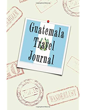 Guatemala Travel Journal: Blank lined diary