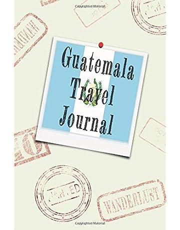 Guatemala Travel Journal: Blank lined diary