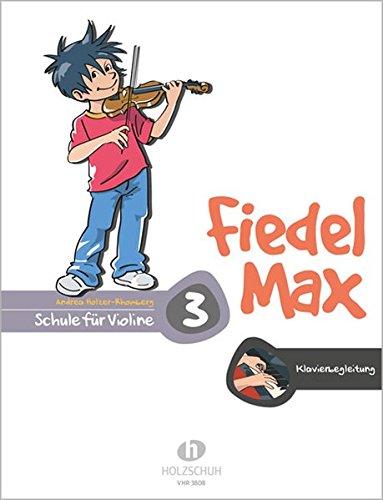Fiedel Max   Klavierbegleitung Zur Violinschule Band 3