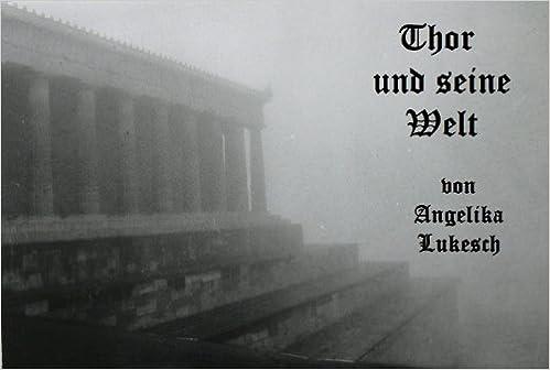 Thor und seine Welt - Nordische Sagen voll Magie (Spannende Sagen aus aller Welt 1) (German Edition)