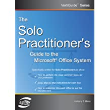 The Solo Practitioner's Guide to the Microsoft Office System