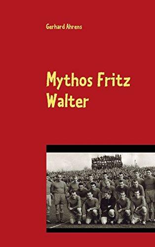 Mythos Fritz Walter: Vom Betzenberg verweht?