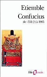 Confucius de -551 (?) à 1985