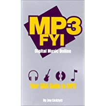 MP3 Fyi Digital Music Online: Your Q&A Guide to MP3