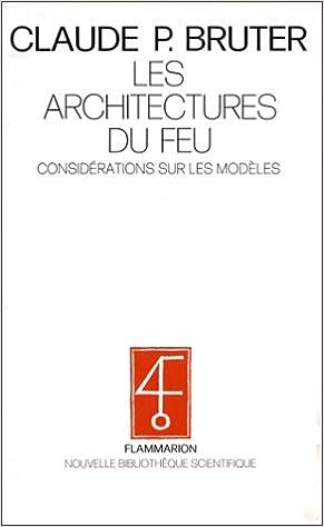 En ligne Les architectures du feu. Considérations sur les modèles pdf