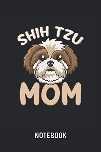 (Shih Tzu Mom Notebook: Blank & Lined Shih Tzu Mama Journal (6