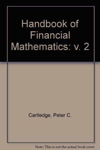 Handbook of Financial Mathematics: Mathematics for Derivatives (v. 2)