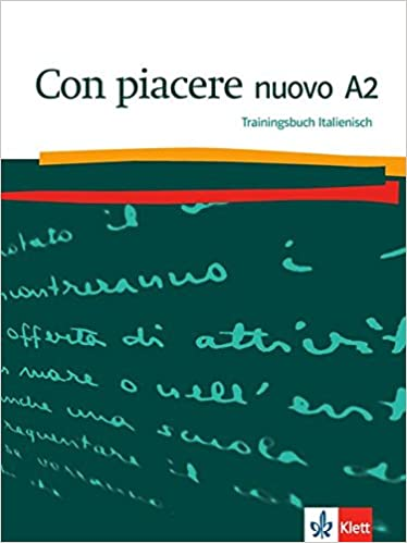 Con Piacere Nuovo A2 Trainingsbuch Italienisch Amazonde Bücher