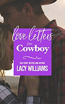 Love Letters from Cowboy (Redbud Trails Book 2) by [Williams, Lacy]