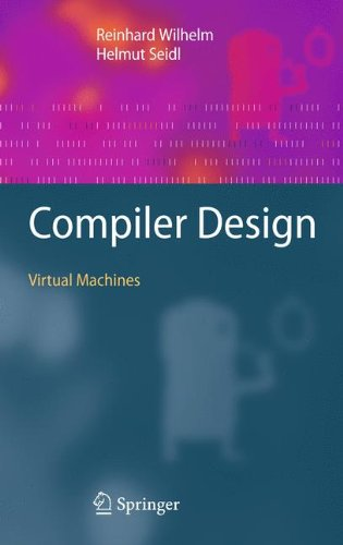 Compiler Design: Virtual Machines by Springer
