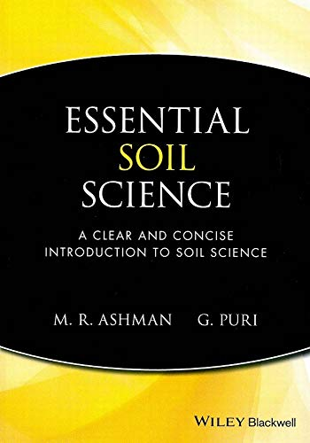 Essential Soil Science : A Clear and Concise Introduction to Soil Science (Essential Science Soil)
