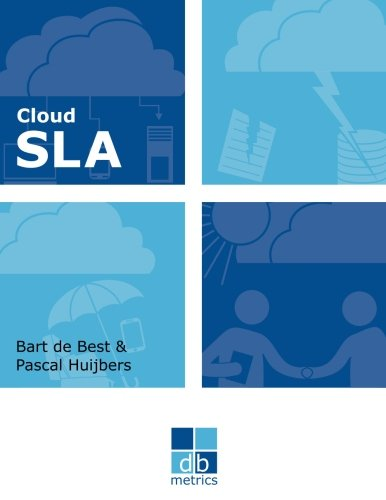 Cloud SLA: The best practices of cloud service level agreements (dbmetrics)