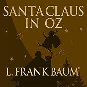 Santa Claus in Oz | L. Frank Baum