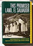 The Promised Land, El Salvador, Cagan, Beth and Cagan, Steve, 081351679X