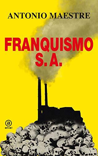 Franquismo S.A: 13 (Anverso) por Antonio Maestre Hernández
