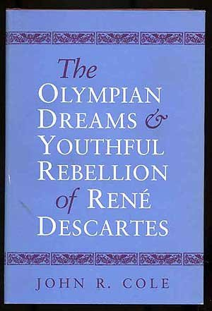 the-olympian-dreams-and-youthful-rebellion-of-rene-descartes