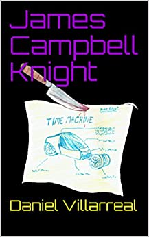 James Campbell Knight by [Villarreal, Daniel]