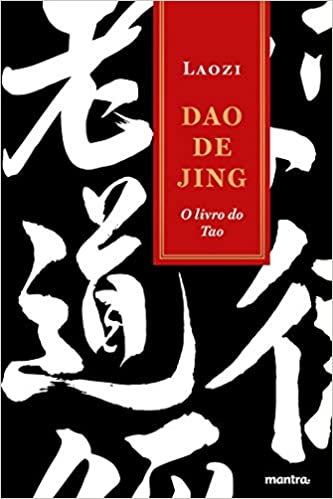 Dao de Jing . O Livro do Tao: o Livro do Tao (Tao te Ching ...