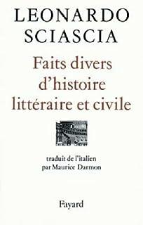 Faits divers d'histoire littéraire et civile, Sciascia, Leonardo